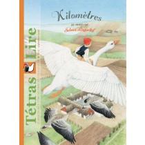 Tétras Lire - Kilomètres (Selma Lagerlöf)