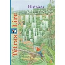 Tétras Lire - Histroires naturelles (Horacio Quiroga)