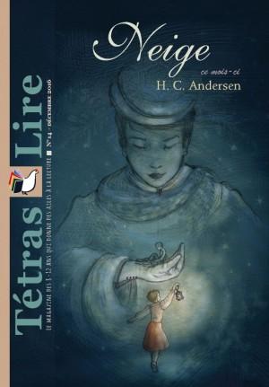 Tétras Lire - La Reine des neige ( HC Andersen)